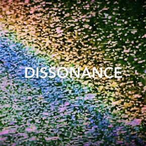 In white block capital letter the word dissonance is seen on a flecked rainbow coloured background